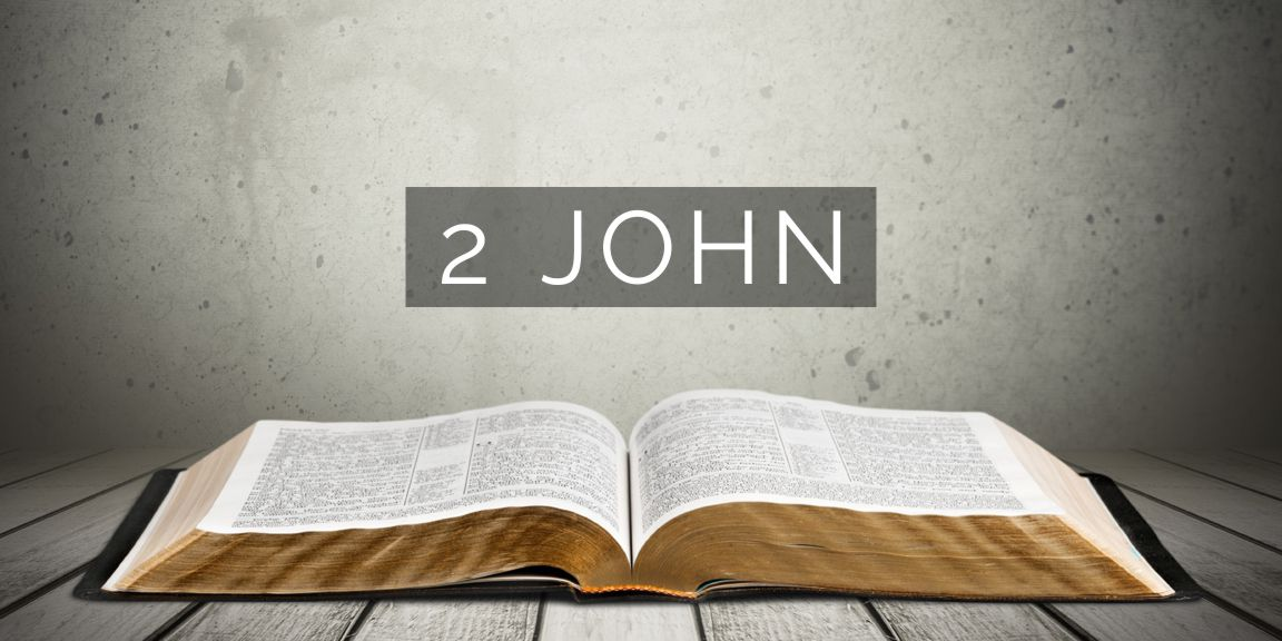 Sermons from Second John | Cevenant Baptist Church of Blount County